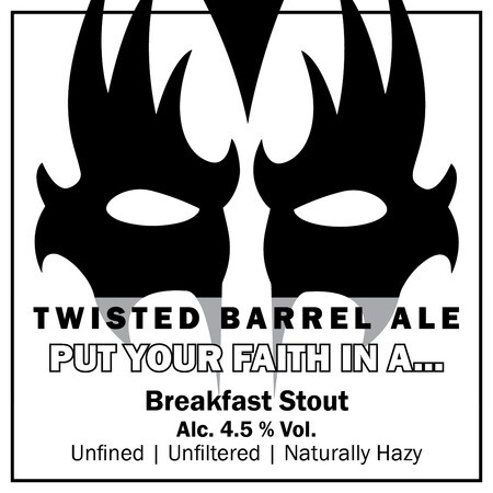 Twisted Barrel Put Your Faith In A Breakfast Stout – Buy Beer online on EeBriaTrade.com