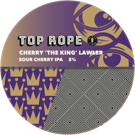 "Top Rope Brewing Cherry ""The King"" Lawler (Pre-Order) – Buy Beer online on EeBriaTrade.com"