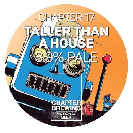 Chapter Brewing Co 17. Taller Than A House – Buy Beer online on EeBriaTrade.com