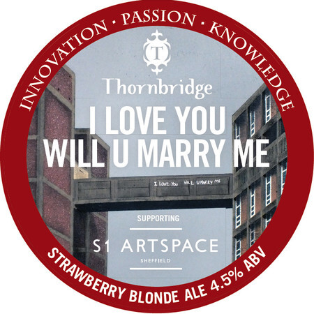 Thornbridge Brewery I Love You Will U Marry Me – Buy Beer online on EeBriaTrade.com