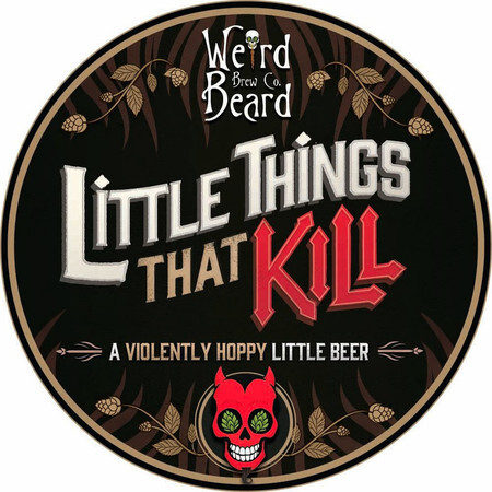Weird Beard Brew Co Little Things That Kill – Buy Beer online on EeBriaTrade.com