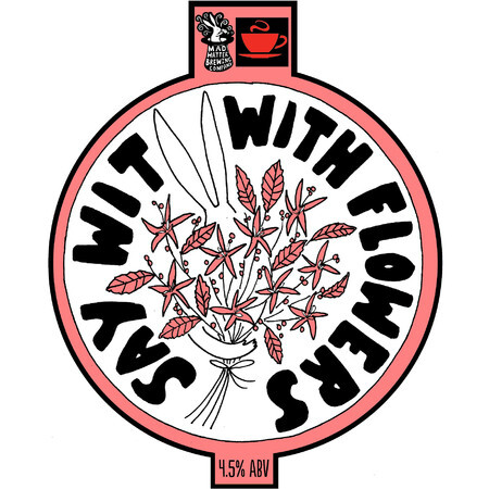 Mad Hatter Brewing Company Say Wit With Flowers – Buy Beer online on EeBriaTrade.com